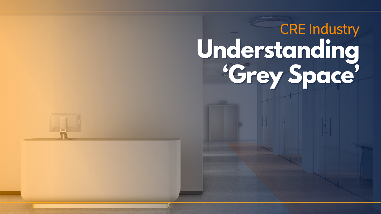 UNDERSTANDING 'GREY SPACE' AND WHY THERE'S SUDDENLY SO MUCH OF IT